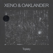 Xeno & Oaklander - Topiary Colored Vinyl Edition