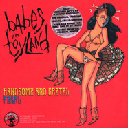 Babes In Toyland - Handsome And Gretel / Pearl