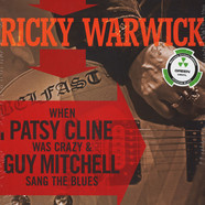 Ricky Warwick - When Patsy Cline Was Crazy (And Guy Mitchell Sang The Blues) / Hearts On Trees Green Vinyl Edition