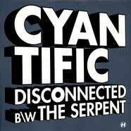 Cyantific - Disconnected b/w The Serpent