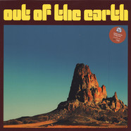 Out Of The Earth - Out Of The Earth Colored Vinyl Edition