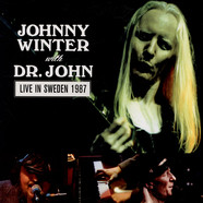 Johnny Winter & Dr. John - Live In Sweden 1987