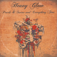 Heavy Glow - Pearls & Swine And Everything Fine Black Vinyl Edition
