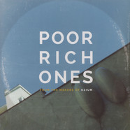 Poor Rich Ones - From The Makers Of Ozium