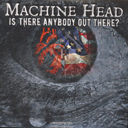 Machine Head - Is There Anybody Out There? Picture Vinyl Edition