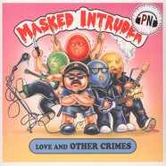 Masked Intruder - Love & Other Crimes