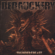 Debauchery Vs. Blood God - Thunderbeast