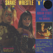 Exotic Adrian Street & The Pile Drivers - Shake, Wrestle 'N' Roll