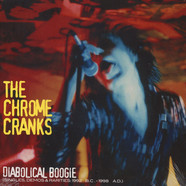 Chrome Cranks - Diabolical Boogie