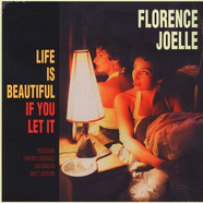 Florence Joelle - Life Is Beautiful If You Let It