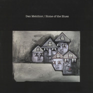 Dan Melchior - Home Of The Blues