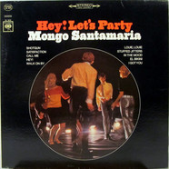 Mongo Santamaria   - Hey! Let's Party