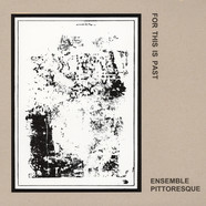 Ensemble Pittoresque - For This Past