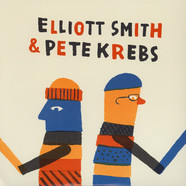Elliott Smith & Pete Krebs - Shytown