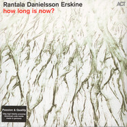 Iiro Rantala / Lars Danielsson / Peter Erskine - How Long Is Now?