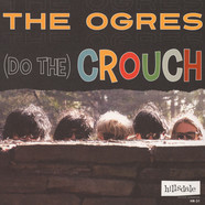 Ogres - (Do The) Crouch / In And Out