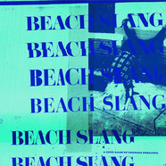 Beach Slang - A Loud Bash Of Teenage Feelings Green Vinyl Edition