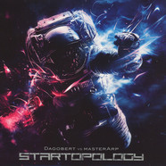 Dagobert vs MasterArp - Startopology Blue Vinyl Edition