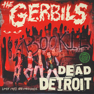 Gerbils, The - Dead Detroit: Lost 1982 Recordings