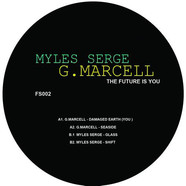 G. Marcell / Myles Serge - The Future Is You EP