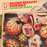 Record Breakin' Ensemble - Batucada (Osage Remix) / Pela (Sol Power All-Stars Remix)