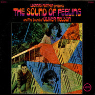 Oliver Nelson - Leonard Feather Presents The Sound Of Feeling And The Sound Of Oliver Nelson