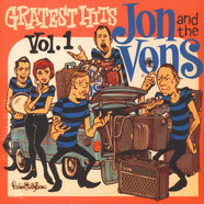 Jon & The Vons - Greatest Hits Volume 1