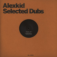 Alexkid / V.A. - Selected Dubs LP
