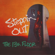 13th Floor, The - Steppin' Out