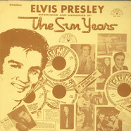 Elvis Presley - Interviews And Memories Of:  The Sun Years