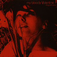 My Bloody Valentine - Things Left Behind