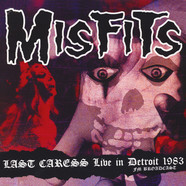 Misfits - Last Caress: Live In Detroit 1983 - Fm Broadcast