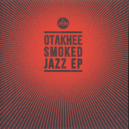 Otakhee - Smoked Jazz