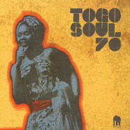 V.A. - Togo Soul 70 Selected Rare Togolese Rrecordings From 1971 To 1981