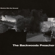 Monica Hits The Ground - The Backwoods Preacher