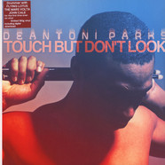 Deantoni Parks - Touch But Don't Look