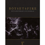 Boysetsfire - 20th Anniversary Live In Berlin