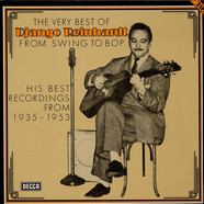 Django Reinhardt - The Very Best Of Django Reinhardt From Swing To Bop