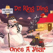 Dr. Ring Ding - Once A Year