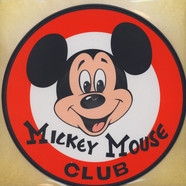 Mouseketeers, The - Mickey Mouse March / Mickey Mouse Club Alma Mater
