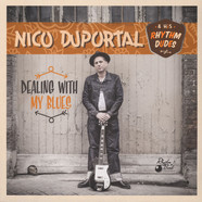 Nico Duportal & His Rhythm Dudes - Dealing With My Blues