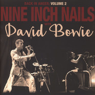 Nine Inch Nails with David Bowie - Back In Anger - The 1995 Radio Transmissions - St Louis, MO 1995 Volume 2 Black Vinyl Edition