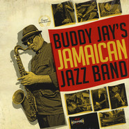 Buddy Jay'z Jamaican Jazz Band - Buddy Jay'z Jamaican Jazz Band