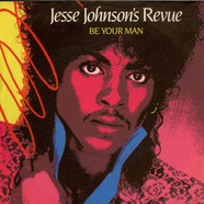 Jesse Johnson's Revue - Be Your Man