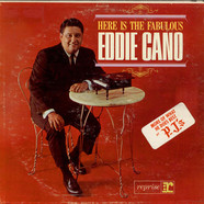 Eddie Cano - Here Is The Fabulous Eddie Cano