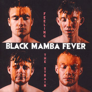 Black Mamba Fever - Feeling The Strain