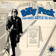 Billy Peek - Can A White Boy Play The Blues