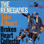 Renegades, The - Take A Heart / Broken Heart Collector