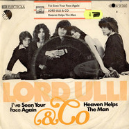 Lord Ulli & Co - I've Seen Your Face Again / Heaven Helps The Man