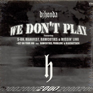 DJ Honda - We Don't Play